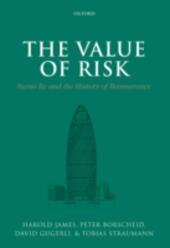 Value of Risk: Swiss Re and the History of Reinsurance