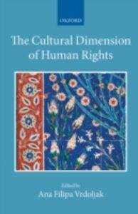 Foto Cover di Cultural Dimension of Human Rights, Ebook inglese di  edito da OUP Oxford