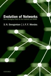Ebook in inglese Evolution of Networks: From Biological Nets to the Internet and WWW Dorogovtsev, S. N. , Mendes, J.F.F.