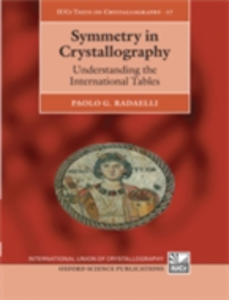Ebook in inglese Symmetry in Crystallography: Understanding the International Tables Radaelli, Paolo
