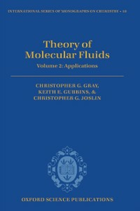Ebook in inglese Theory of Molecular Fluids: Volume 2: Applications Gray, Christopher G. , Gubbins, Keith E. , Joslin, Christopher G.