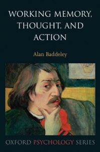 Ebook in inglese Working Memory, Thought, and Action Baddeley, Alan