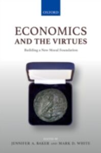 Ebook in inglese Economics and the Virtues: Building a New Moral Foundation