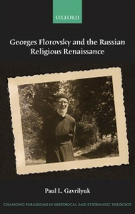 Ebook in inglese Georges Florovsky and the Russian Religious Renaissance Gavrilyuk, Paul L.