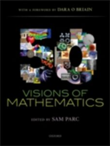 Foto Cover di 50 Visions of Mathematics, Ebook inglese di Dara O Briain, edito da OUP Oxford
