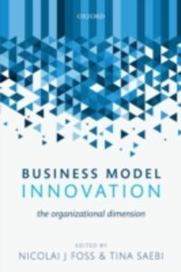Foto Cover di Business Model Innovation: The Organizational Dimension, Ebook inglese di  edito da OUP Oxford