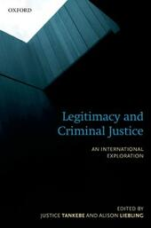 Legitimacy and Criminal Justice: An International Exploration
