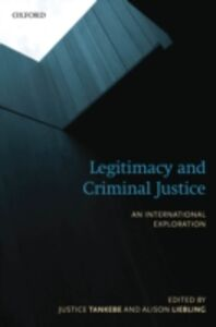 Foto Cover di Legitimacy and Criminal Justice: An International Exploration, Ebook inglese di  edito da OUP Oxford