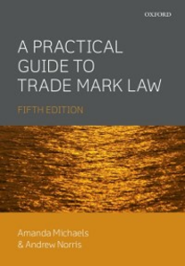 Ebook in inglese Practical Guide to Trade Mark Law Michaels, Amanda , Norris, Andrew