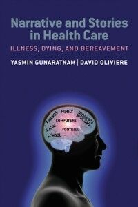 Foto Cover di Narrative and Stories in Health Care: Illness, dying and bereavement, Ebook inglese di  edito da OUP Oxford