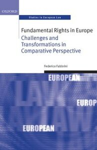 Foto Cover di Fundamental Rights in Europe, Ebook inglese di Federico Fabbrini, edito da OUP Oxford