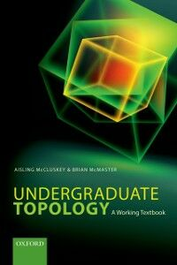 Foto Cover di Undergraduate Topology: A Working Textbook, Ebook inglese di Aisling McCluskey,Brian McMaster, edito da OUP Oxford