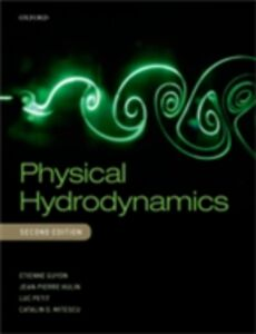 Ebook in inglese Physical Hydrodynamics Guyon, Etienne , Hulin, Jean-Pierre , Mitesc, itescu , Petit, Luc