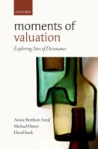 Ebook in inglese Moments of Valuation: Exploring Sites of Dissonance -, -