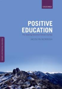 Ebook in inglese Positive Education: The Geelong Grammar School Journey Norrish, Jacolyn M.