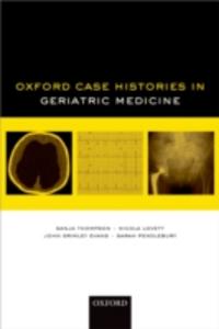 Ebook in inglese Oxford Case Histories in Geriatric Medicine Grimley Evans, John , Lovett, Nicola , Thompson, Sanja