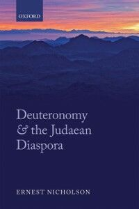 Ebook in inglese Deuteronomy and the Judaean Diaspora Nicholson, Ernest