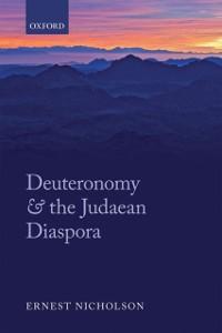 Ebook in inglese Deuteronomy and the Judaean Diaspora Nicholson, Ernest