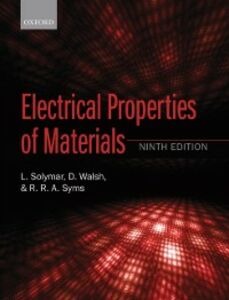 Ebook in inglese Electrical Properties of Materials Solymar, Laszlo , Syms, Richard R. A. , Walsh, Donald