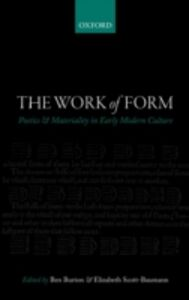 Ebook in inglese Work of Form: Poetics and Materiality in Early Modern Culture
