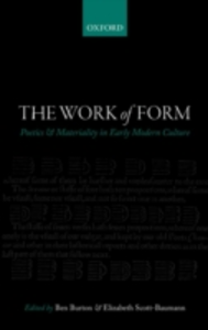 Ebook in inglese Work of Form: Poetics and Materiality in Early Modern Culture -, -