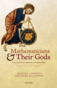 Ebook in inglese Mathematicians and their Gods: Interactions between mathematics and religious beliefs Lawrence, Snezana , McCartney, Mark