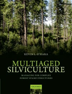 Ebook in inglese Multiaged Silviculture: Managing for Complex Forest Stand Structures OHara, Kevin