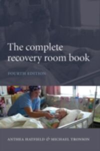 Foto Cover di Complete Recovery Room Book, Ebook inglese di Anthea Hatfield,Michael Tronson, edito da OUP Oxford