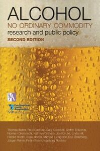 Ebook in inglese Alcohol: No Ordinary Commodity: Research and Public Policy Caetano, Raul , Casswell, Sally , Edwards, Griffith , Giesbrecht, Norman