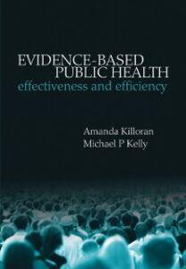 Foto Cover di Evidence-based Public Health: Effectiveness and efficiency, Ebook inglese di  edito da OUP Oxford