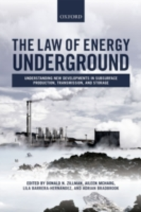 Ebook in inglese Law of Energy Underground: Understanding New Developments in Subsurface Production, Transmission, and Storage -, -