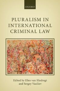Foto Cover di Pluralism in International Criminal Law, Ebook inglese di  edito da OUP Oxford