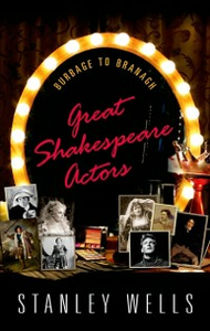 Ebook in inglese Great Shakespeare Actors: Burbage to Branagh Wells, Stanley