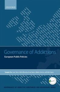 Ebook in inglese Governance of Addictions: European Public Policies Albareda, Adri&agrave , Colom, Joan , Ramon , Segura, Lidia