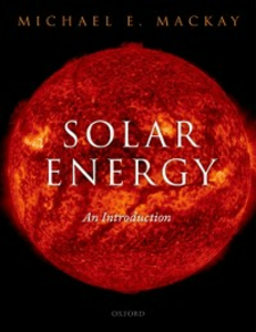 Ebook in inglese Solar Energy: An Introduction Mackay, Michael E.