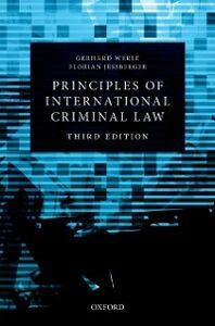 Ebook in inglese Principles of International Criminal Law Je&szlig , berger, Florian , Werle, Gerhard