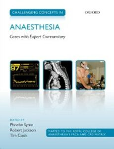 Foto Cover di Challenging Concepts in Anaesthesia: Cases with Expert Commentary, Ebook inglese di  edito da OUP Oxford