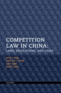 Ebook in inglese Competition Law in China: Laws, Regulations, and Cases Evrard, S&eacute , bastien J. , Wang, Peter J. , Zhang, Baohui , Zhang, Yizhe