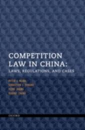 Competition Law in China: Laws, Regulations, and Cases