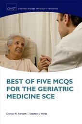 Best of Five MCQs for the Geriatric Medicine SCE