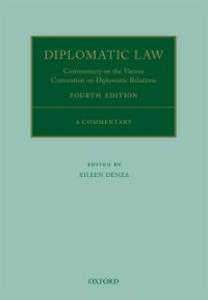 Ebook in inglese Diplomatic Law 4E: Commentary on the Vienna Convention on Diplomatic Relations Denza, Eileen