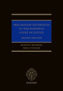 Ebook in inglese Preliminary References to the European Court of Justice Broberg, Morten , Fenger, Niels
