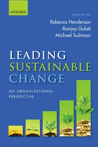 Ebook in inglese Leading Sustainable Change: An Organizational Perspective -, -