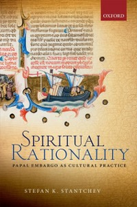 Ebook in inglese Spiritual Rationality: Papal Embargo as Cultural Practice Stantchev, Stefan K.