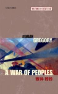 Ebook in inglese War of Peoples 1914-1919 Gregory, Adrian