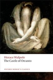 Castle of Otranto: A Gothic Story