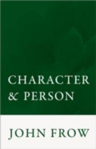 Foto Cover di Character and Person, Ebook inglese di John Frow, edito da OUP Oxford
