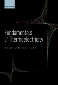 Ebook in inglese Fundamentals of Thermoelectricity Behnia, Kamran