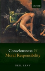 Ebook in inglese Consciousness and Moral Responsibility Levy, Neil
