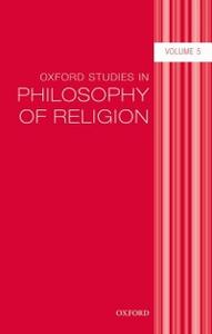 Ebook in inglese Oxford Studies in Philosophy of Religion Volume 5 -, -